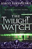 Twilight Watch by Sergei Lukyanenko front cover