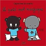 """Afficher """"Capucine la souris Le petit mot magique"""""""