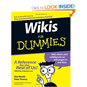 Wikis For Dummies Dan Woods and Peter Thoeny