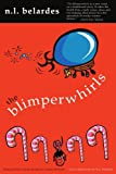 The Blimperwhirls, Nick Belardes, 0595259995