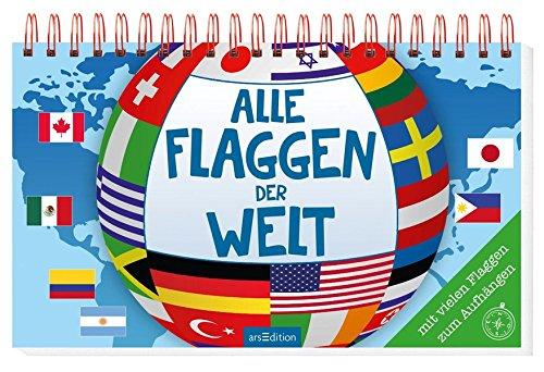 Alle Flaggen der Welt Taschenbuch – 20. März 2017 Miriam Scholz arsEdition 3845817658 131765
