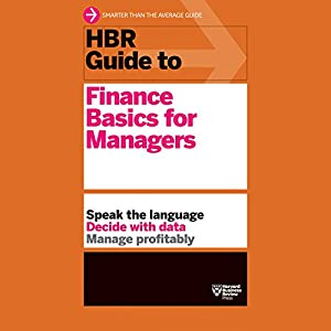 HBR Guide to Finance Basics for Managers Audiobook