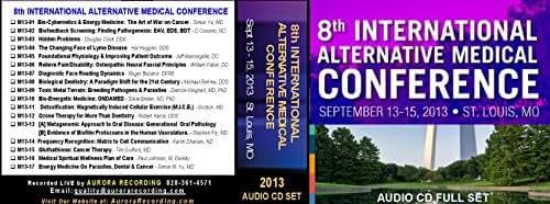 8th International Alternative Medical Conference 17 Audio CD Set - Cancer, Parasites, Biological Dentistry