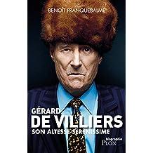 Son Altesse Sérénissime Gérard de Villiers (French Edition)