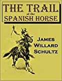 Search : The Trail of the Spanish Horse (1922)