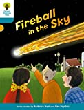 Oxford Reading Tree Biff, Chip and Kipper Stories Decode and Develop: Level 9: Fireball in the Sky