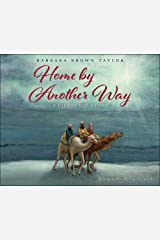 Home by Another Way: A Christmas Story