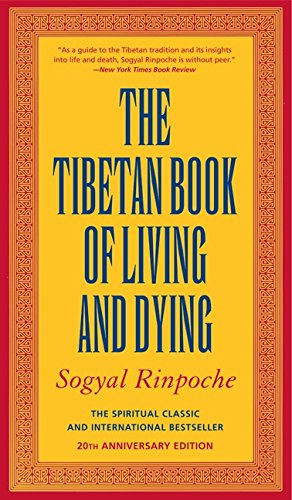 The Tibetan Book of Living and Dying: The Spiritual Classic & International Bestseller: 20th Anniversary Edition [Sogyal Rinpoche] (Tapa Blanda)