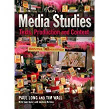 Media Studies: Texts, Production and Context by Dr Paul Long (28-Apr-2009) Paperback