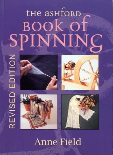 The Ashford Book of Spinning by Anne Field - Shopping Ashford Mall