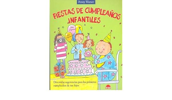 Fiestas de cumpleanos infantiles / Childrens Birthday ...
