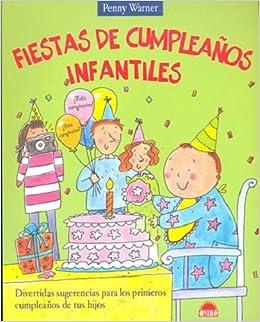 Fiestas de cumpleaños infantiles (El Niño Y Su Mundo ...