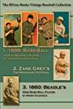 img - for Base-Ball: How to Become a Player: WITH THE ORIGIN, HISTORY, And Explanation of the Game (The RPress Books Vintage Baseball Collection) (Volume 1) book / textbook / text book