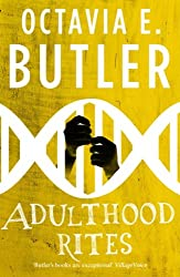 Adulthood Rites (Lilith's Brood - Book Two): (Lilith's Brood - Book Two)
