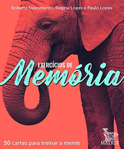 Exercícios de memória: 50 cartas para treinar a mente