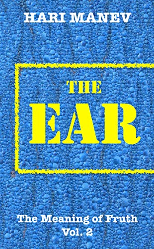 THE EAR (The Meaning of Fruth Book 2)