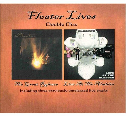 Floater Lives (The Great Release / Live At The Aladdin)