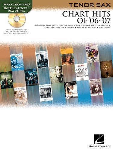 Read Online Chart Hits of '06 -'07: Tenor Sax Edition PDF