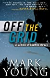 Off the Grid: (A Gerrit O'Rourke Novel)