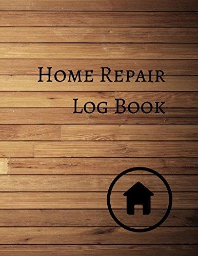 Home Repair Log Book
