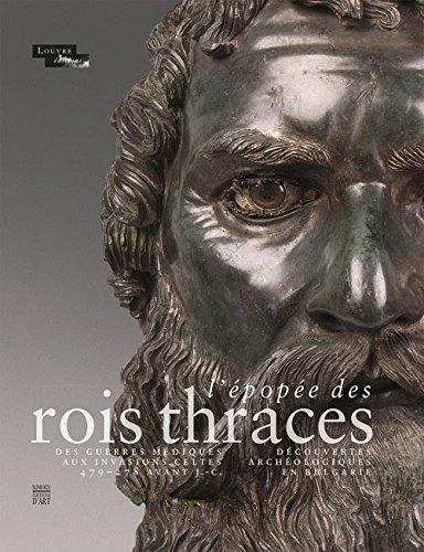 L'Epopée des rois thraces: Des guerres médiques aux invasions celtes 479-278 avant J.-C. / Découvertes archéologiques en Bulgarie PDF Text fb2 book