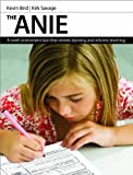 The ANIE : A Math Assessment Tool That Reveals Learning and Informs Teaching, Bird, Kevin and Savage, Kirk, 1551382962