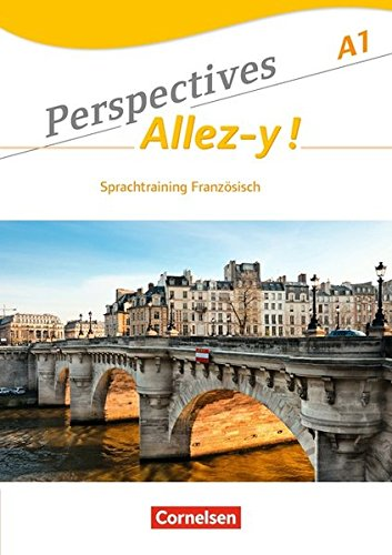 Perspectives - Allez-y !: A1 - Sprachtraining
