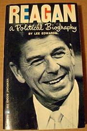 Reagan: A Political Biography por Lee…