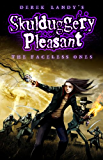 Skulduggery Pleasant: The Faceless Ones (Skulduggery Pleasant series Book 3)