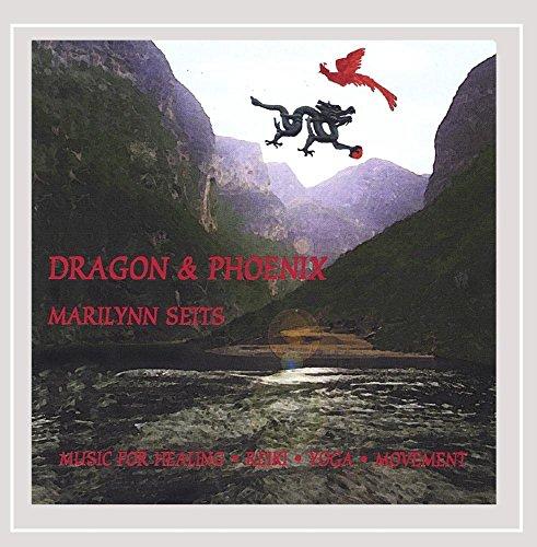 Dragon & Phoenix: Music for Massage, Yoga, Tai Chi & Feng Shui