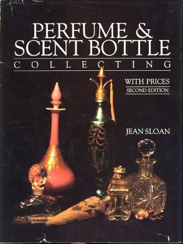 (Perfume and Scent Bottle Collecting With Prices)