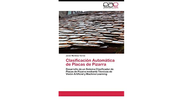 Clasificación Automática de Placas de Pizarra: Desarrollo de ...