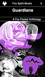 Guardians (Fox Pockets Book 3)