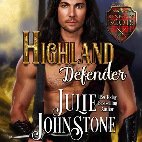 Highland Defender: Renegade Scots Series, Book 2