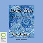 The Home Girls | Olga Masters