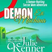 Demon ex Machina | Julie Kenner