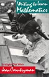 Writing to Learn Mathematics, Joan Countryman, 0435083295