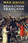 Révolution française, coffret en 2 tomes : Le Peuple et le Roi ; Aux armes, citoyens ! par Gallo