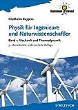 Physik für Ingenieure und Naturwissenschaftler 1: Mechanik und Thermodynamik (Verdammt clever!)