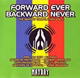 Forward Ever Backward Never: The Mayday Compilation Volume 2 by NRG, X-Crash, Sound of Rotterdam, Insider, Westbam, Forcemassmotion, Circuit Bre (1993-05-17)