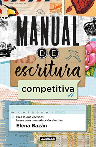 competitiva / Manual for a Competitive Writing Style (Spanish Edition) ()