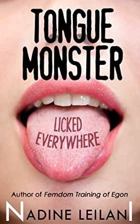 The Tongue Monster - Kindle edition by Nadine Leilani