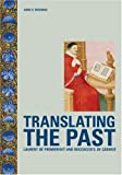 Translating the Past, Anne D. Hedeman, 0892369353