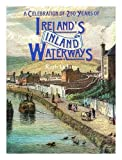img - for A celebration of 250 years of Ireland's inland waterways / Ruth Delany book / textbook / text book
