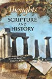Thoughts on Scripture and History, Lucas W. Kriner and William C. Kriner, 1439253765