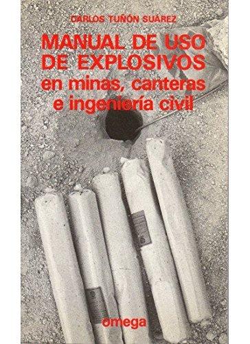 Manual De USO De Explosivos En Minas, Canteras E I (Spanish Edition)