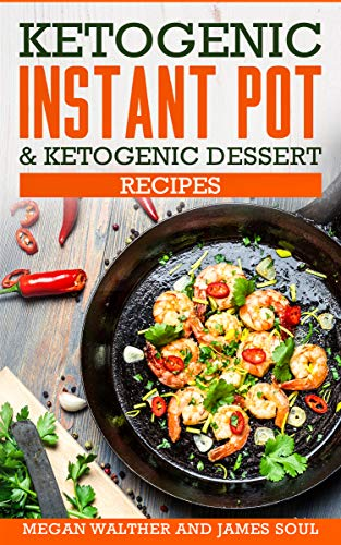 Ketogenic instant pot & ketogenic dessert recipes