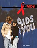 AIDS and You, Cory Boberg, 1934970271