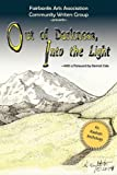 Out of Darkness, into the Light, Fairbanks Arts Association Community Writers Group, 1604943076