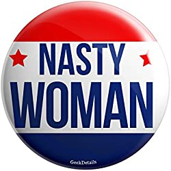 "Geek Details Nasty Woman 2.25"" Pinback Button (Red/blue)"